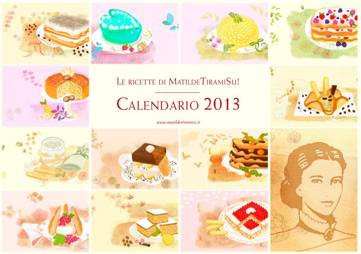 Calendario di Matilde Vicenzi: 12 mesi di ricette di dolci