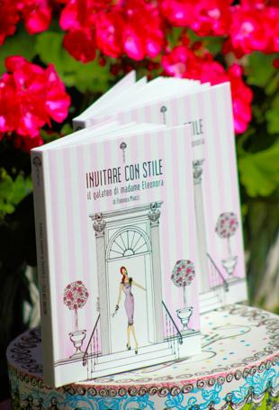 Libro Invitare con Stilde Madame Eleonora su MatildeTiramiSu