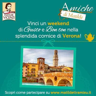 Premio Weekend a Verona Concorso Matilde Vicenzi