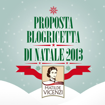 Ricette di Natale con Pasticceria Matilde Vicenzi