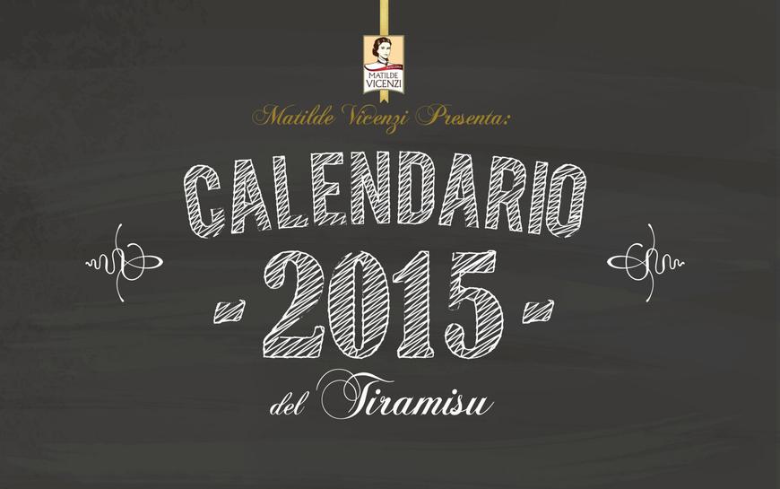 Il Calendario del TiramiSu di Matilde Vicenzi - 2015
