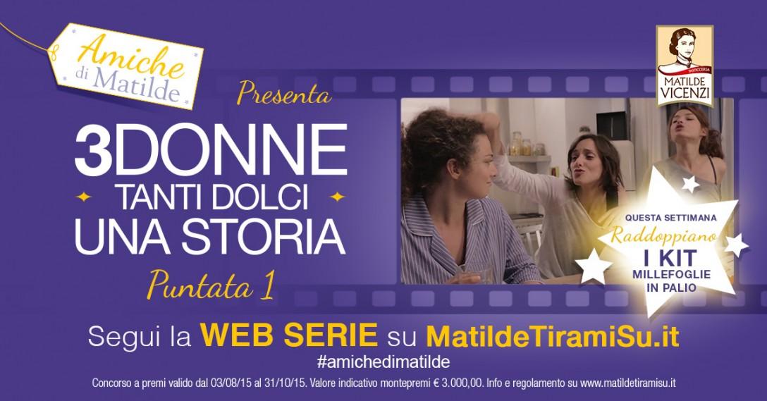 Web Serie Amiche di Matilde episodio 1